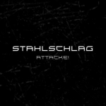 STAHLSCHLAG - Attacke Cover Thumbnail
