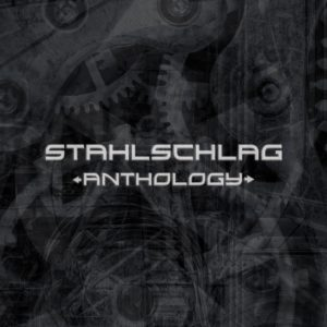 STAHLSCHLAG - Anthology
